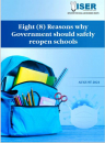 Eight (8) Reasons why Government should safely reopen schools